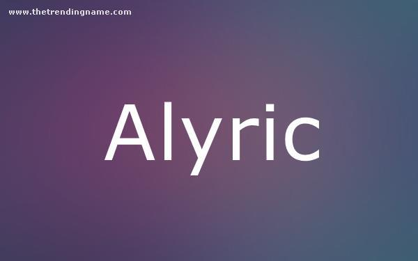 Baby Name Poster For Alyric