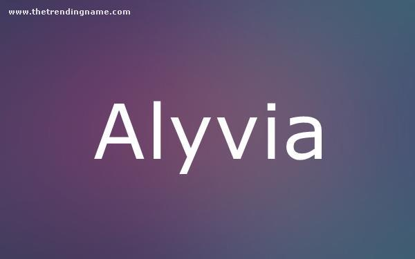 Baby Name Poster For Alyvia