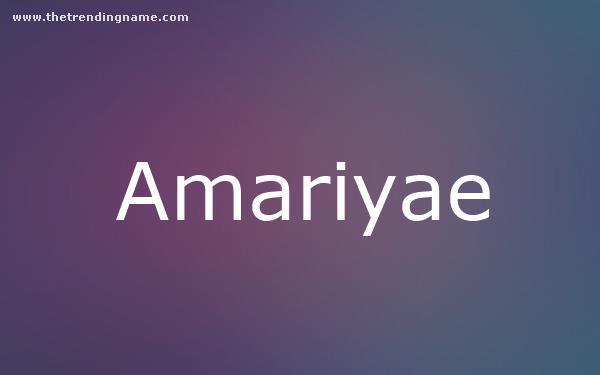 Baby Name Poster For Amariyae