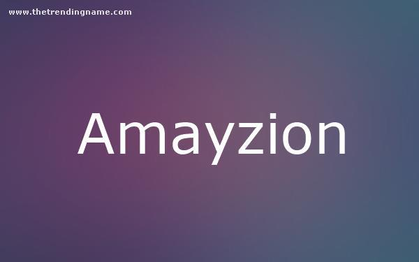 Baby Name Poster For Amayzion
