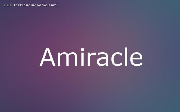 Baby Name Poster For Amiracle