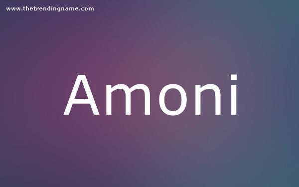 Baby Name Poster For Amoni