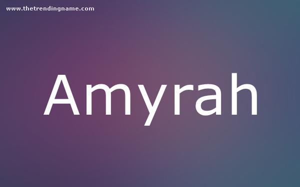 Baby Name Poster For Amyrah