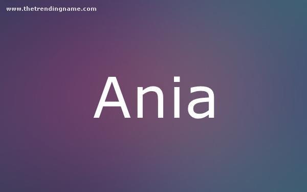 Baby Name Poster For Ania