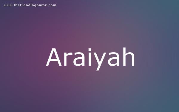 Baby Name Poster For Araiyah