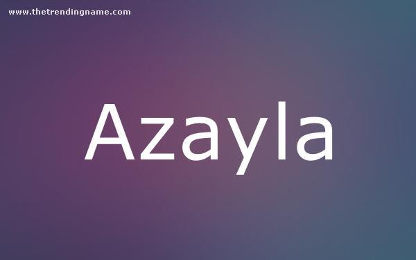 Baby Name Poster For Azayla