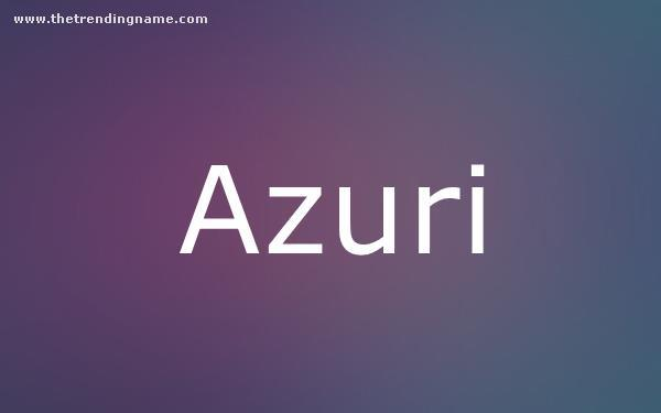 Baby Name Poster For Azuri