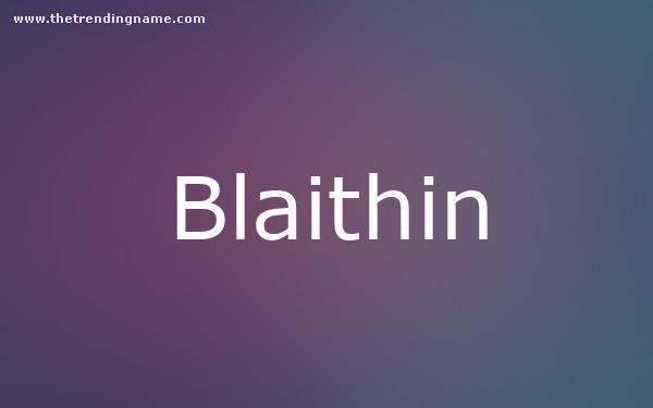 Baby Name Poster For Blaithin