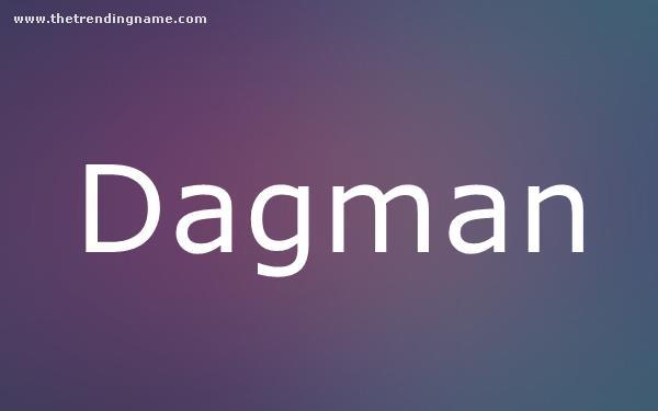 Baby Name Poster For Dagman