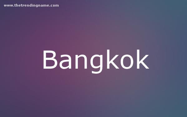 Baby Name Poster For Bangkok