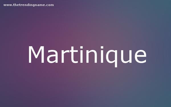 Baby Name Poster For Martinique