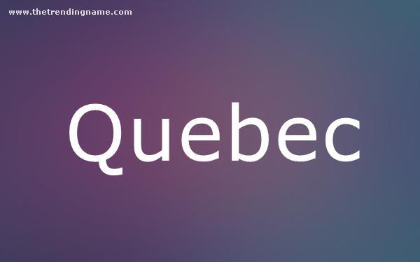 Baby Name Poster For Quebec