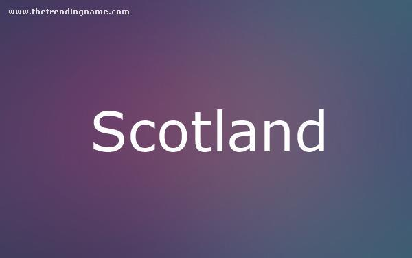Baby Name Poster For Scotland