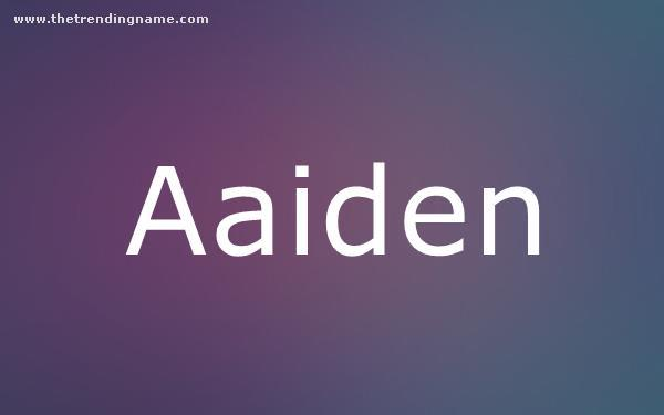 Baby Name Poster For Aaiden