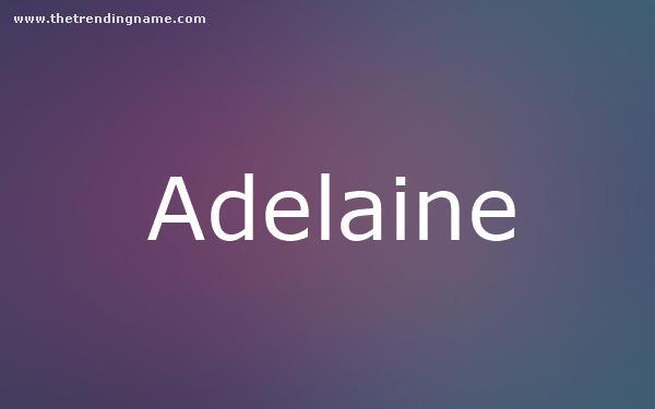 Baby Name Poster For Adelaine