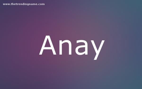 Baby Name Poster For Anay
