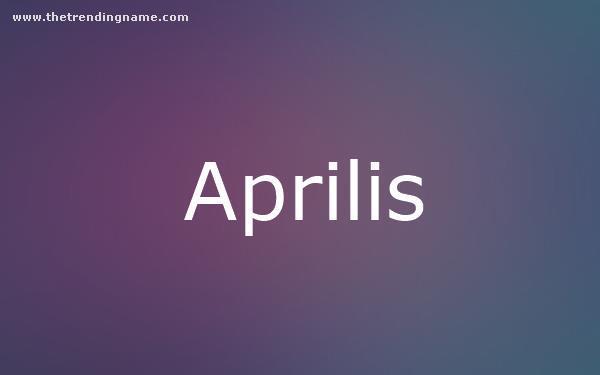 Baby Name Poster For Aprilis
