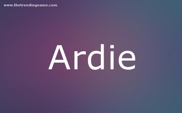Baby Name Poster For Ardie