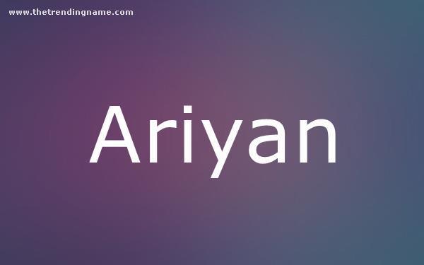 Baby Name Poster For Ariyan