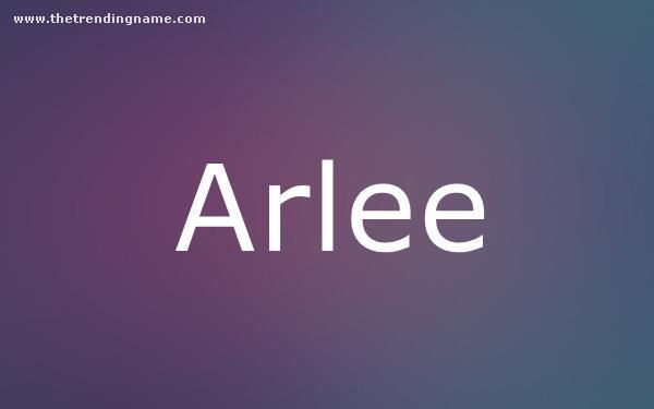 Baby Name Poster For Arlee