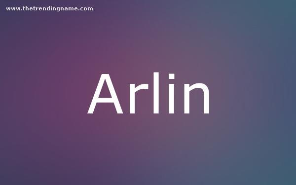 Baby Name Poster For Arlin