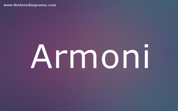 Baby Name Poster For Armoni