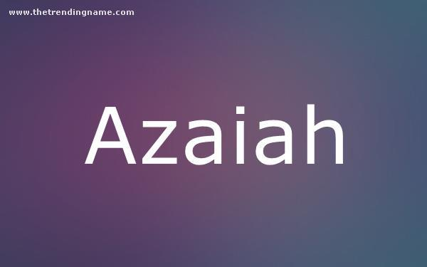 Baby Name Poster For Azaiah