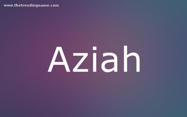 Baby Name Poster For Aziah