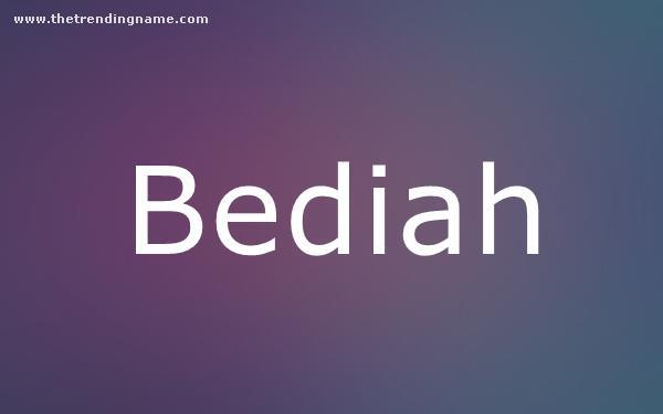 Baby Name Poster For Bediah