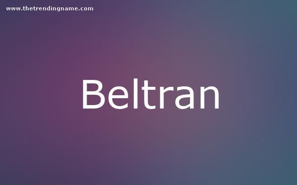 Baby Name Poster For Beltran