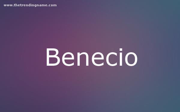 Baby Name Poster For Benecio