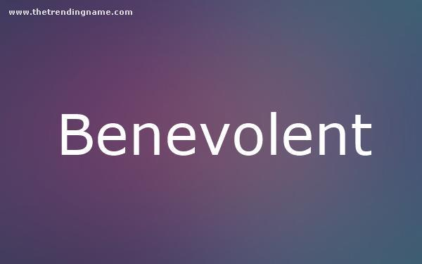 Baby Name Poster For Benevolent