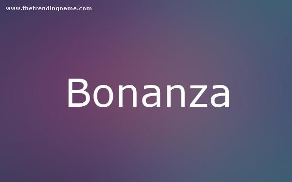 Baby Name Poster For Bonanza