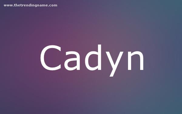 Baby Name Poster For Cadyn