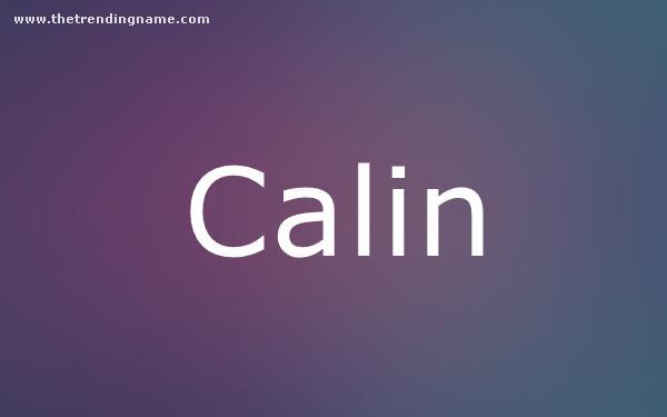 Baby Name Poster For Calin