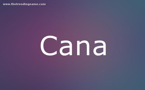 Baby Name Poster For Cana