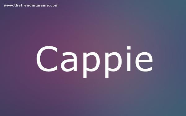 Baby Name Poster For Cappie