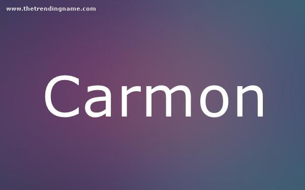 Baby Name Poster For Carmon