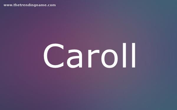 Baby Name Poster For Caroll