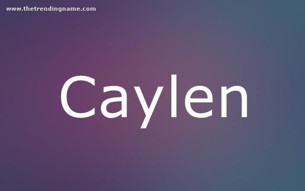 Baby Name Poster For Caylen