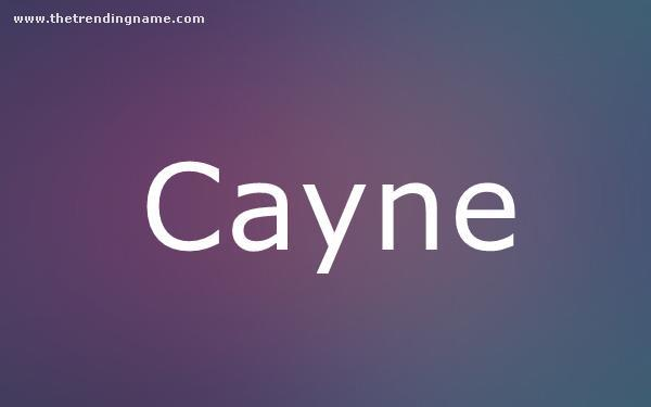 Baby Name Poster For Cayne