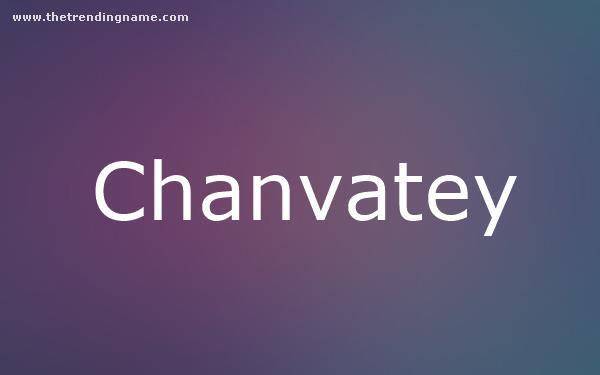 Baby Name Poster For Chanvatey