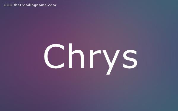 Baby Name Poster For Chrys