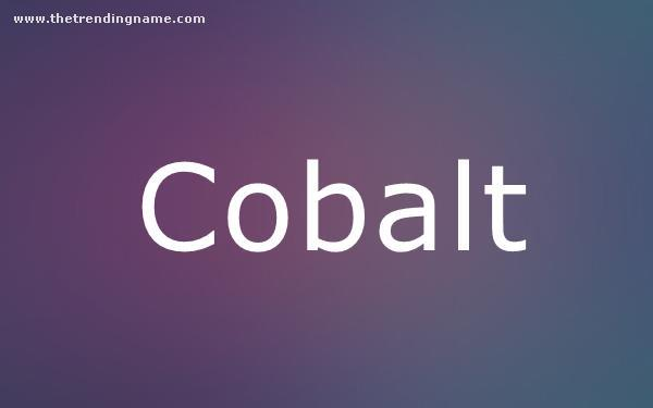 Baby Name Poster For Cobalt