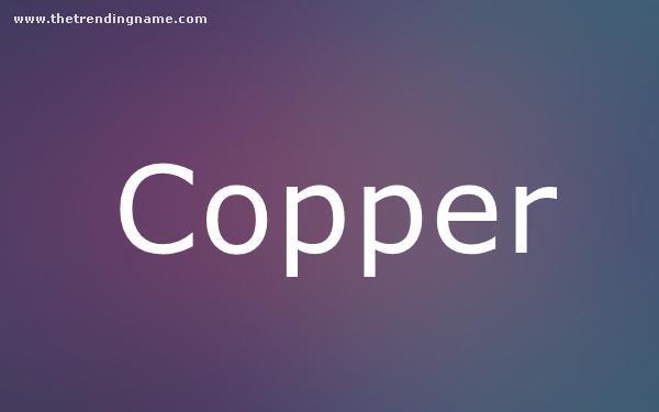 Baby Name Poster For Copper