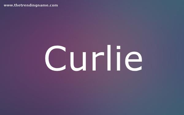 Baby Name Poster For Curlie