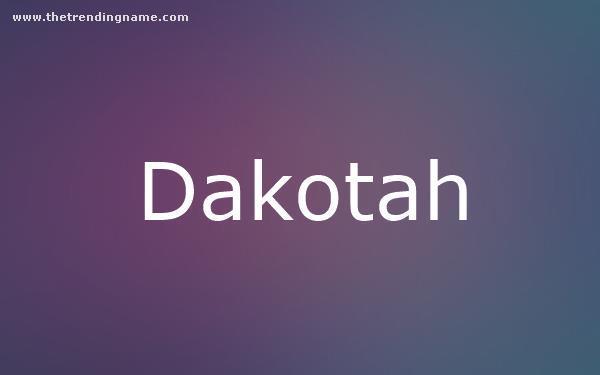 Baby Name Poster For Dakotah