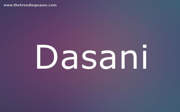 Baby Name Poster For Dasani