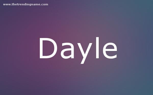 Baby Name Poster For Dayle