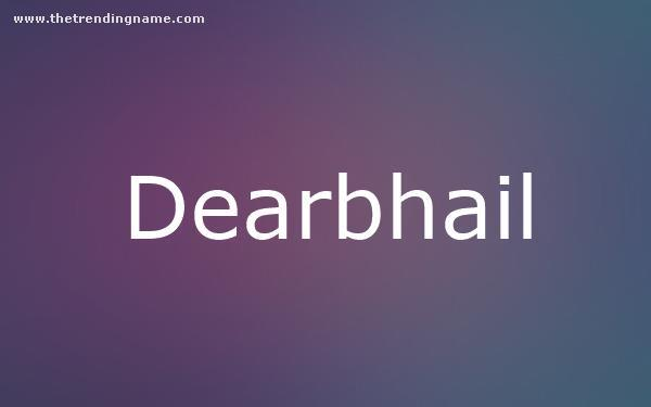 Baby Name Poster For Dearbhail